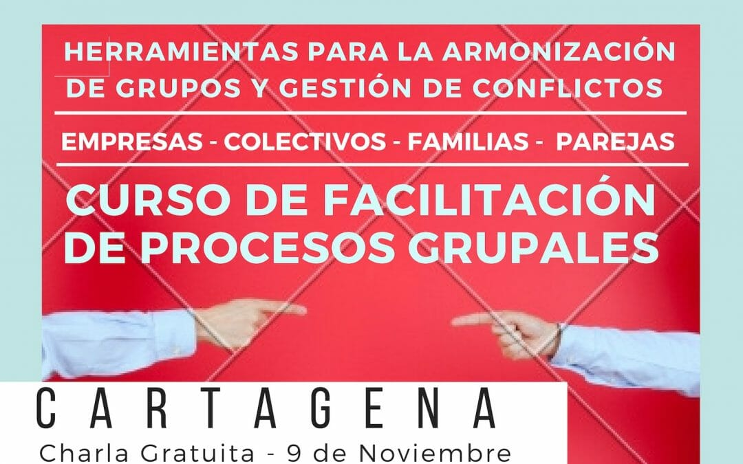 Cartagena – Charla Presentación Curso de Facilitación.